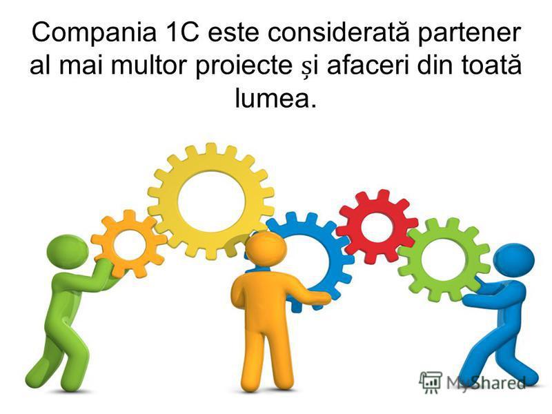 Compania 1C este considerată partener al mai multor proiecte i afaceri din toată lumea.