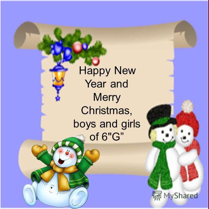 Happy New Year and Merry Christmas, boys and girls of 6G
