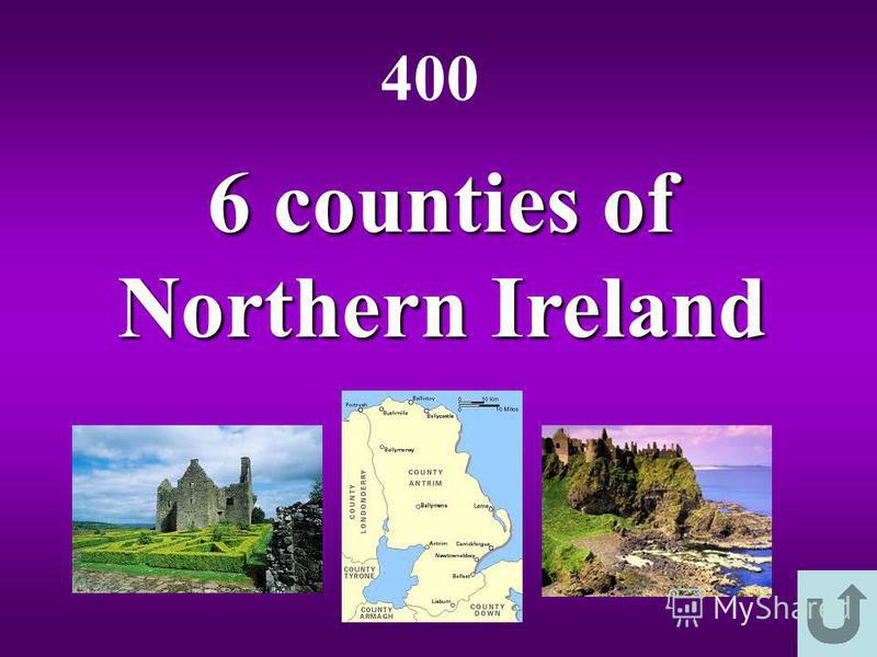 6 counties of Northern Ireland 400