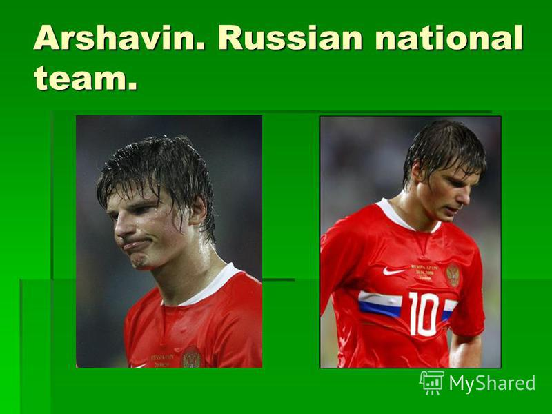 Arshavin. Russian national team.