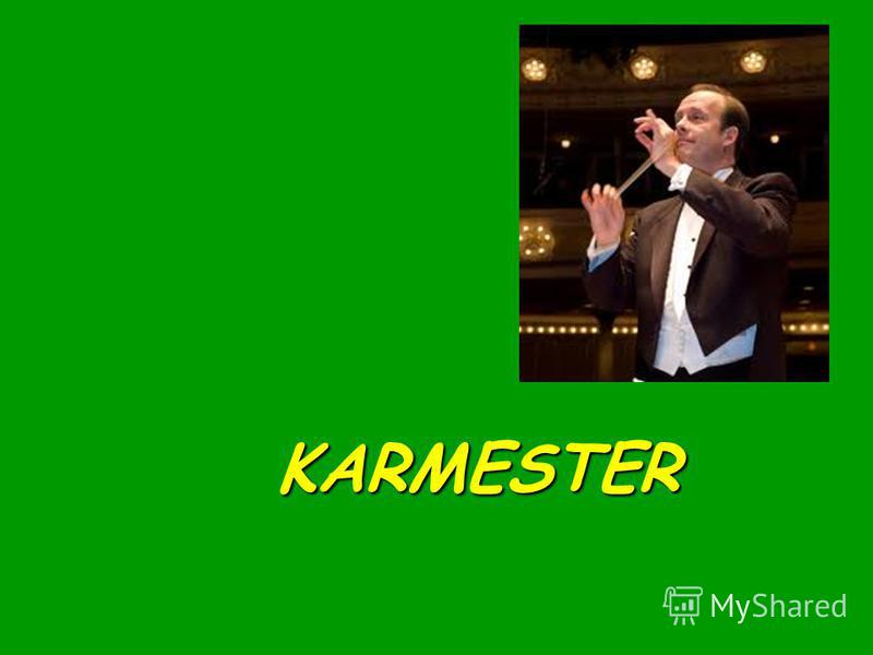 KARMESTER