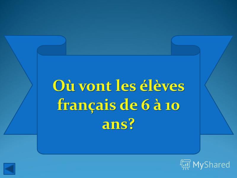Où vont les élèves français de 6 à 10 ans?
