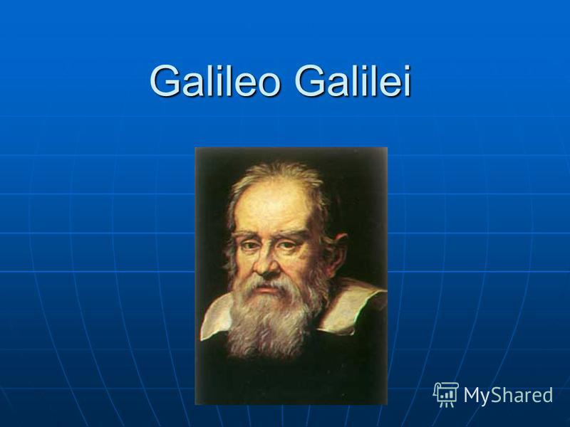 the early life and contributions of galileo galilei to the field of science Galileo galilei - figures early life galileo was born to major contributions in 1609, galileo was informed of the existence of the spyglass made in holland.