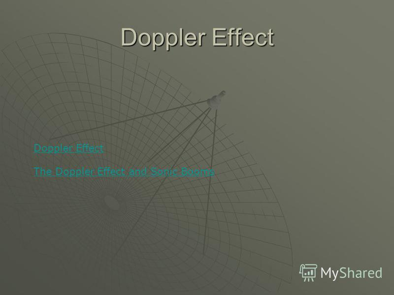 Doppler Effect The Doppler Effect and Sonic Booms