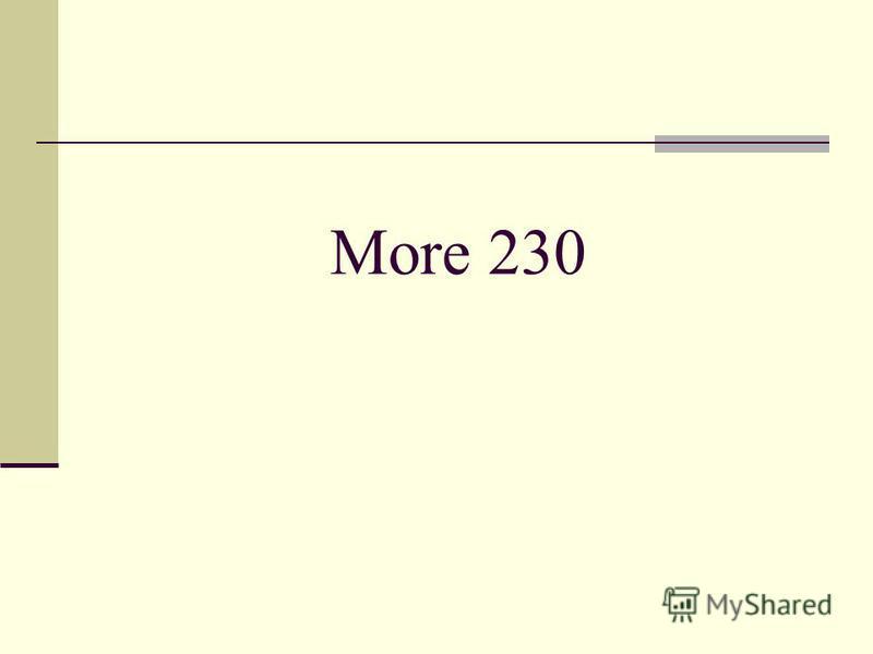 More 230