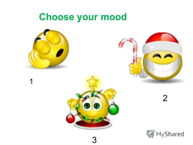 Choose your mood 1 2 3