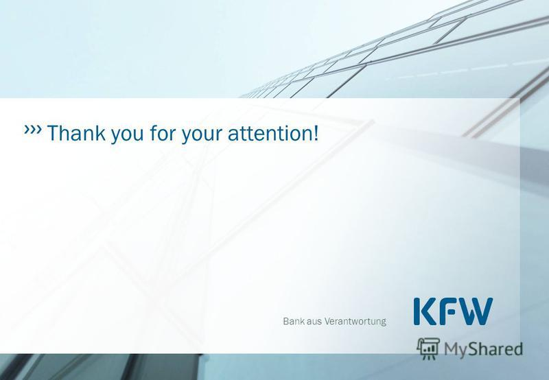 Bank aus Verantwortung Thank you for your attention!