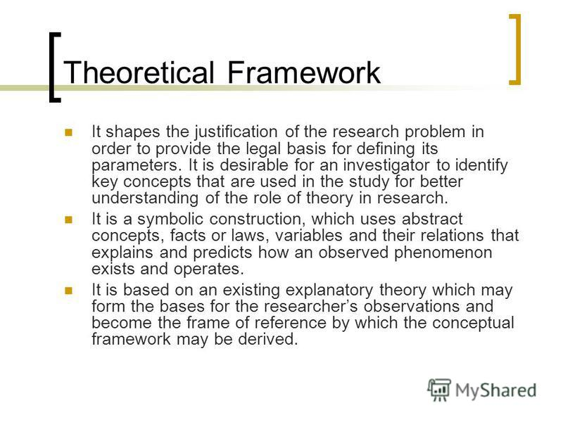theoretical background and conceptual framework The theoretical framework is the blueprint for the entire dissertation inquiry it serves as the guide on which to build and support your study, and also provides the structure to define how you will philosophically, epistemologically, methodologically, and analytically approach the dissertation as a whole.