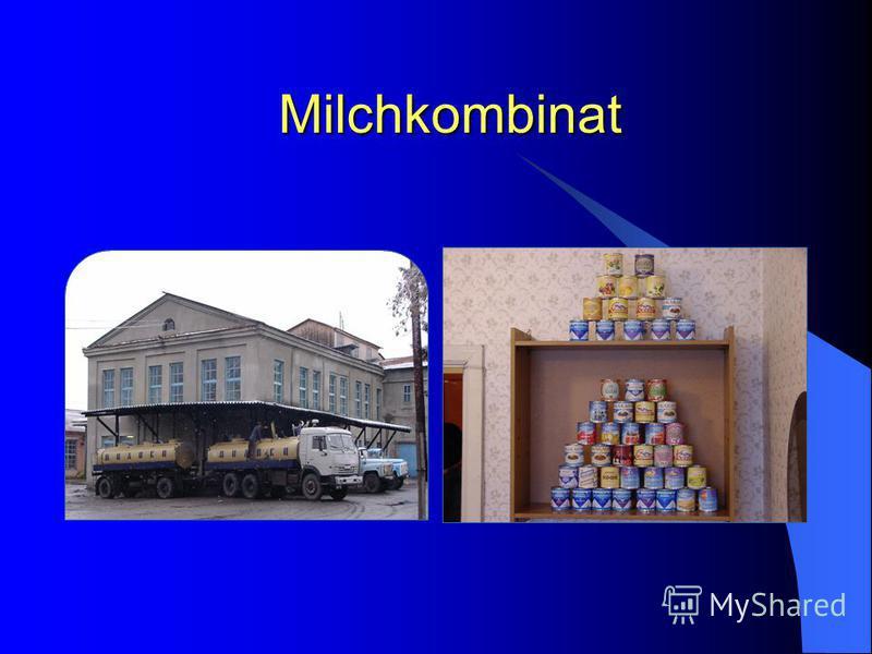 Milchkombinat