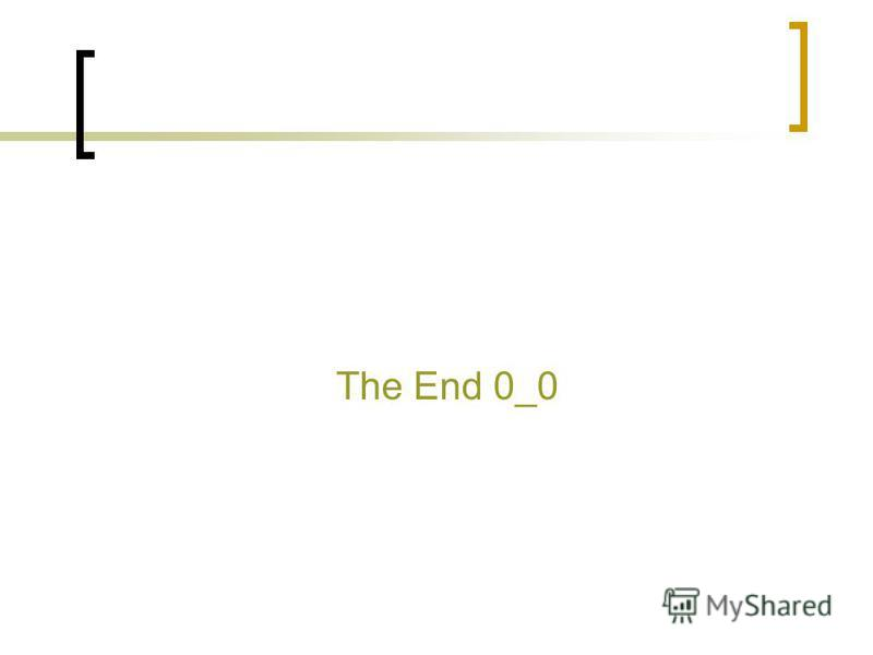 The End 0_0