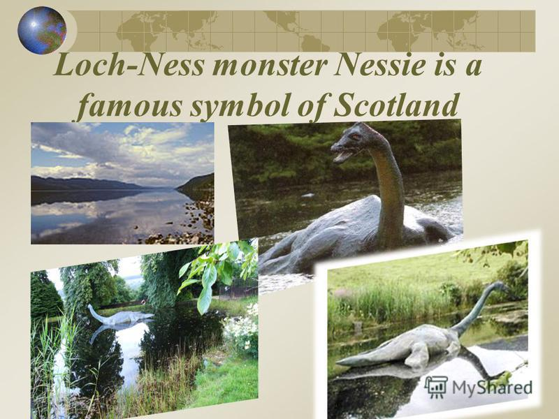 Loch-Ness monster Nessie is a famous symbol of Scotland