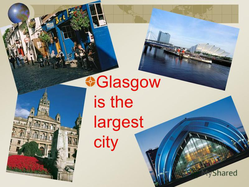 Glasgow is the largest city