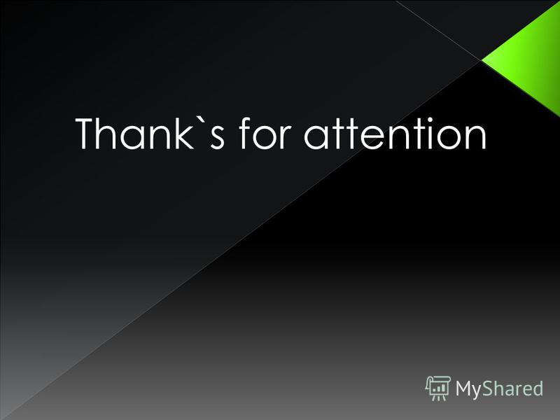 Thank`s for attention