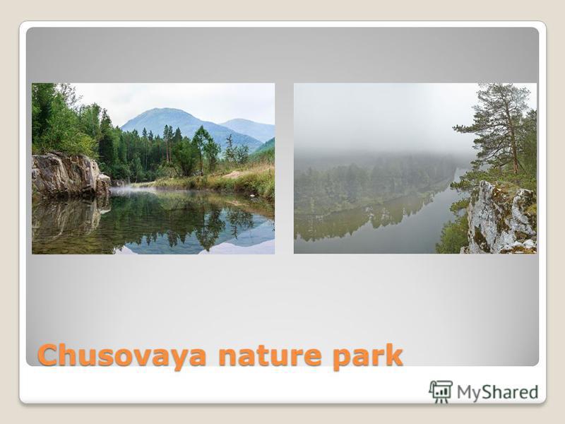 Chusovaya nature park
