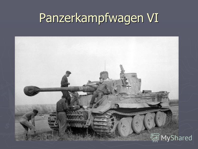 Panzerkampfwagen VI