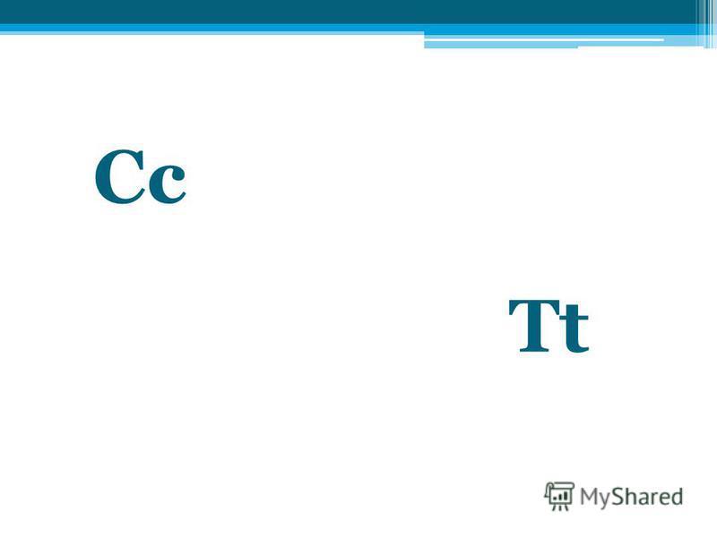Cc Tt
