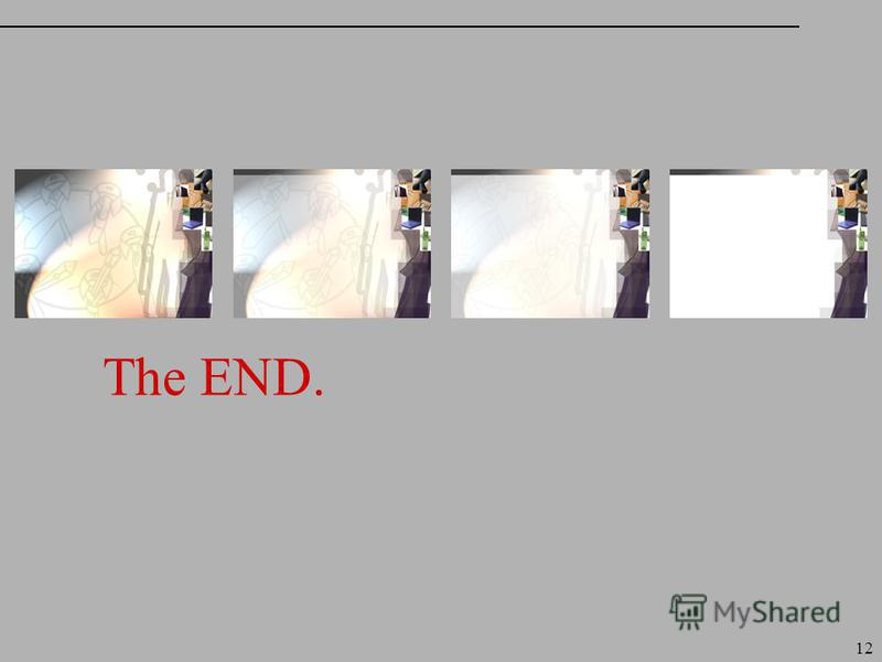 12 The END.