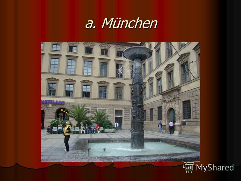 a. München