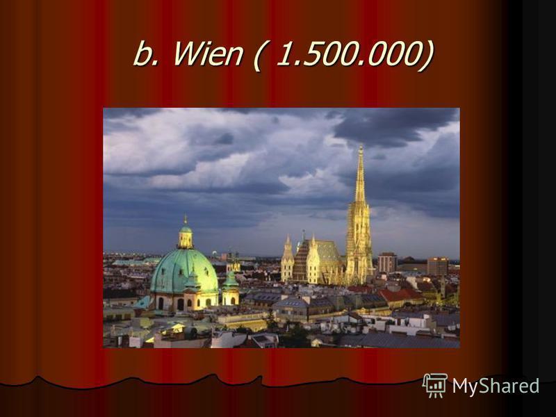 b. Wien ( 1.500.000)