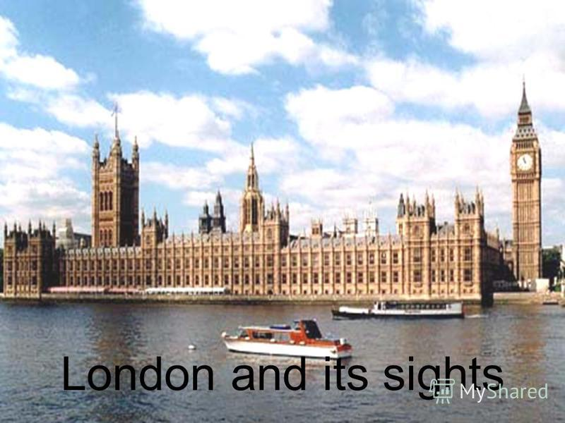 London and its sights