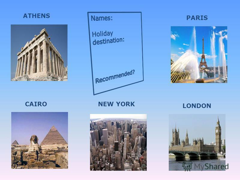ATHENS CAIRONEW YORK LONDON PARIS