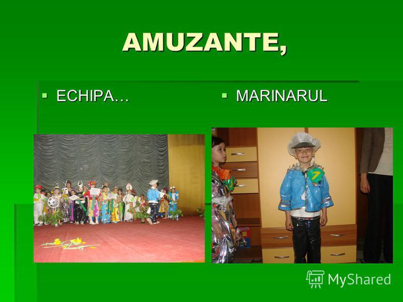 AMUZANTE, ECHIPA… ECHIPA… MARINARUL MARINARUL