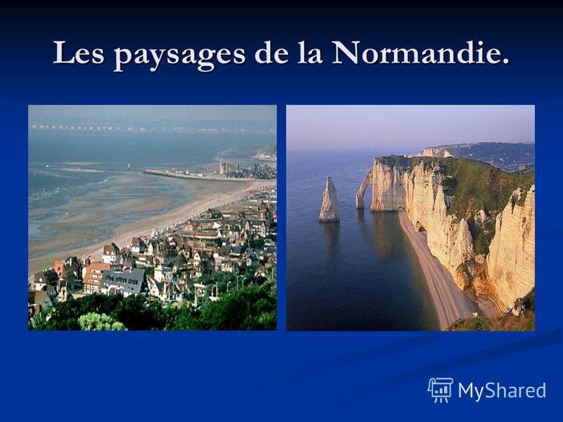 Les paysages de la Normandie.