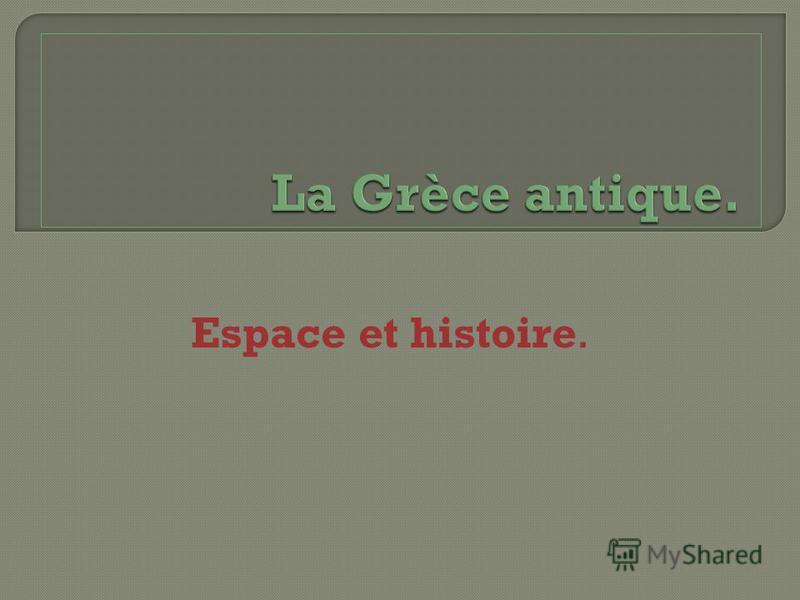 Espace et histoire.