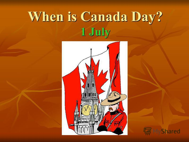 When is Canada Day? 1 July