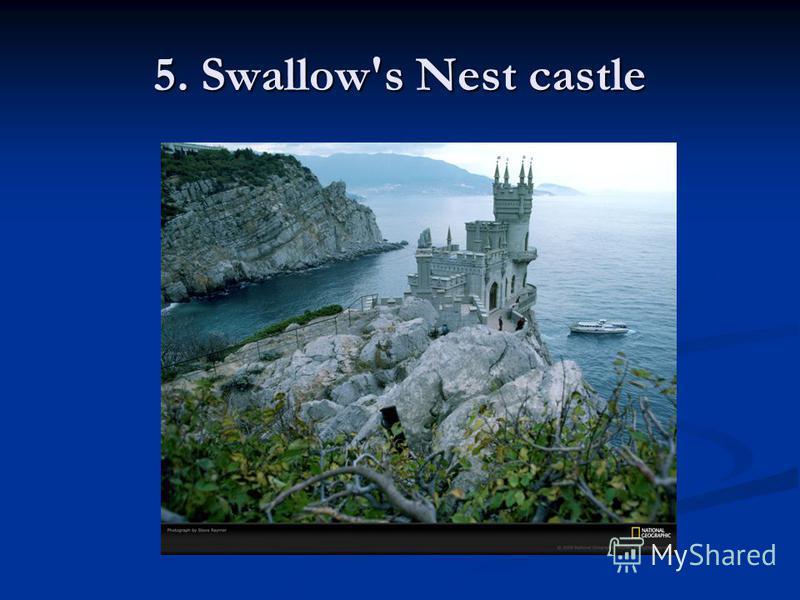 5. Swallow's Nest castle