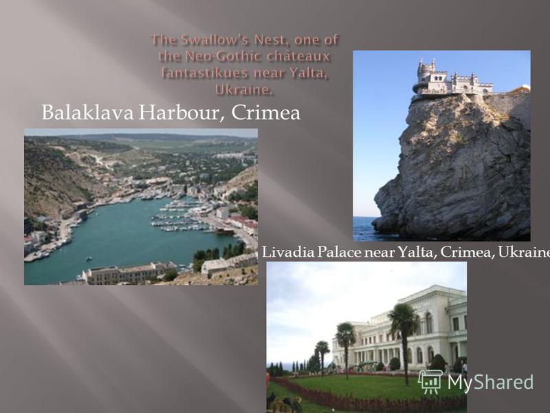 Balaklava Harbour, Crimea Livadia Palace near Yalta, Crimea, Ukraine
