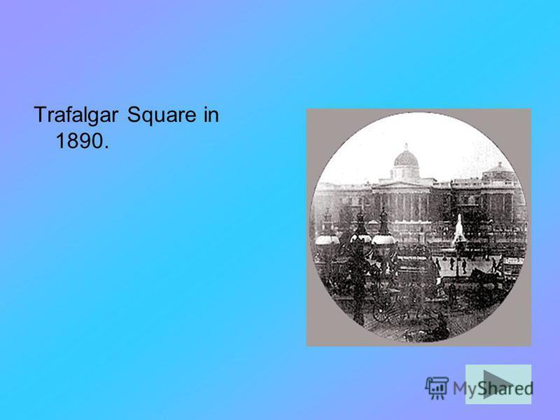 Trafalgar Square in 1890.