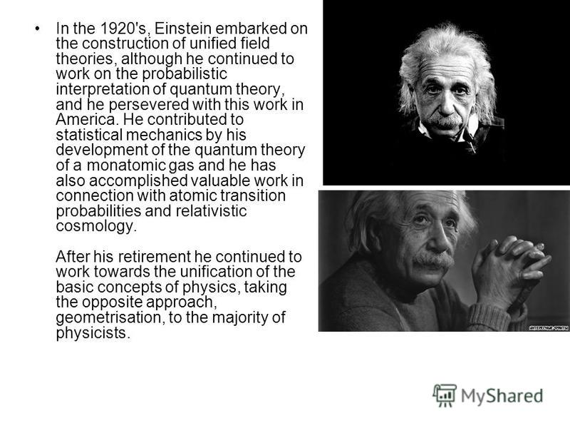 a biography of albert einstein a german born austrian physicist Albert einstein timeline a comprehensive timeline biography of albert einstein (1879-1955), german-born american physicist and nobel laureate, best known as the creator of the special and general theory of relativity and for his bold hypothesis concerning the particle nature of light.