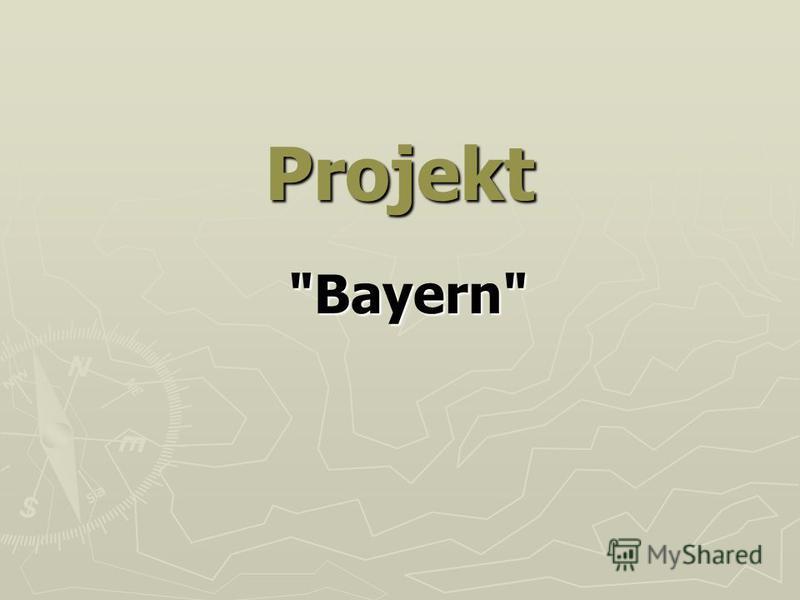 Projekt Bayern