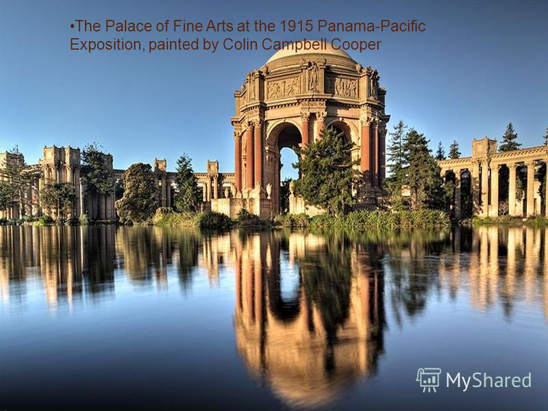 The Palace of Fine Arts at the 1915 Panama-Pacific Exposition, painted by Colin Campbell Cooper
