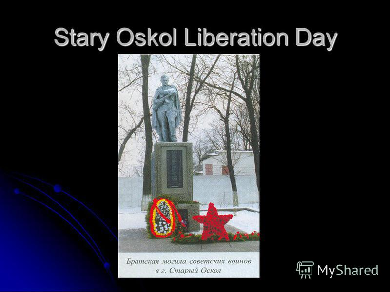 Stary Oskol Liberation Day
