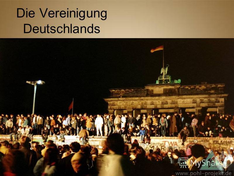 Die Vereinigung Deutschlands