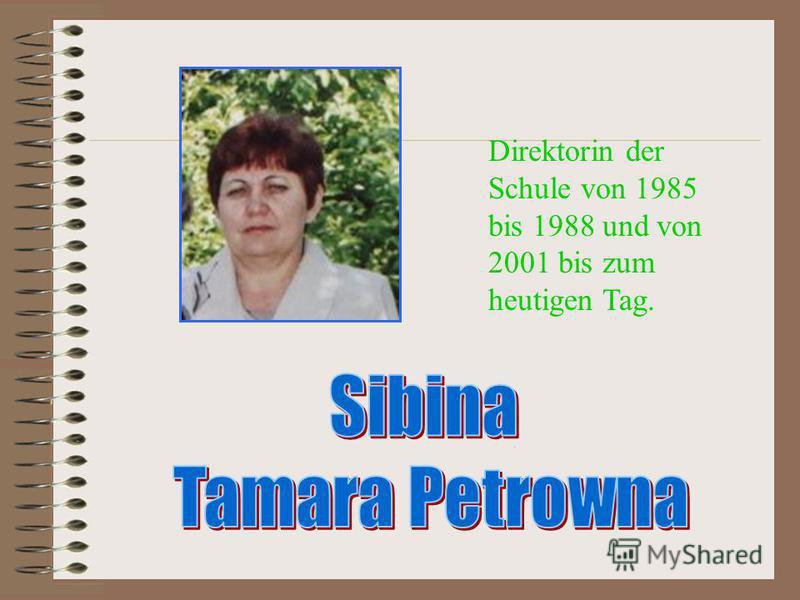 Direktorin der Schule von 1985 bis 1988 und von 2001 bis zum heutigen Tag.