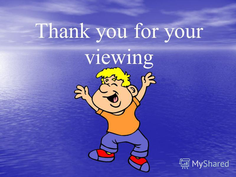 Thank you for your viewing