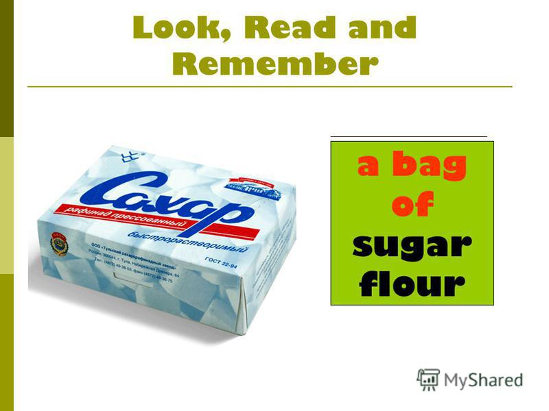 Look, Read and Remember a bag of sugar flour