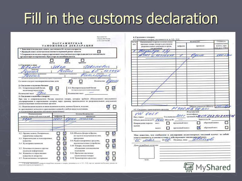 Fill in the customs declaration
