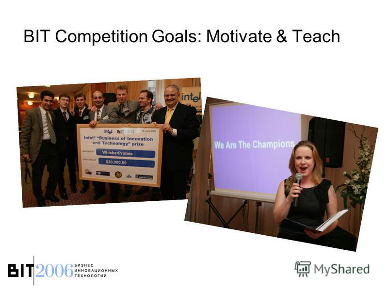 BIT Competition Goals: Motivate & Teach