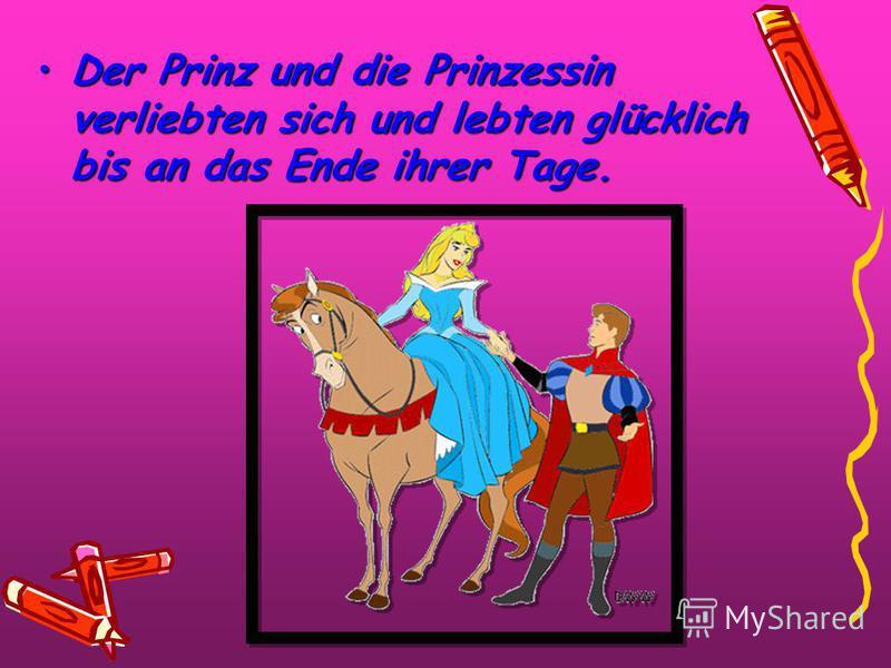 Sie war so wunderschön, daß er sich über sie beugte und sie küsste.Sie war so wunderschön, daß er sich über sie beugte und sie küsste. Und plötzlich wachte die Prinzessin auf und mit ihr der ganze Palast.Und plötzlich wachte die Prinzessin auf und mi