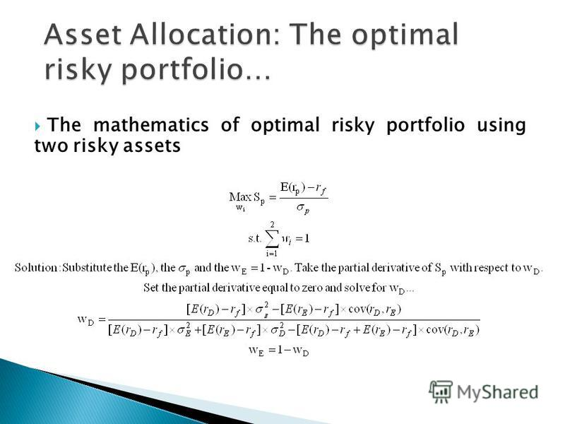The mathematics of optimal risky portfolio using two risky assets