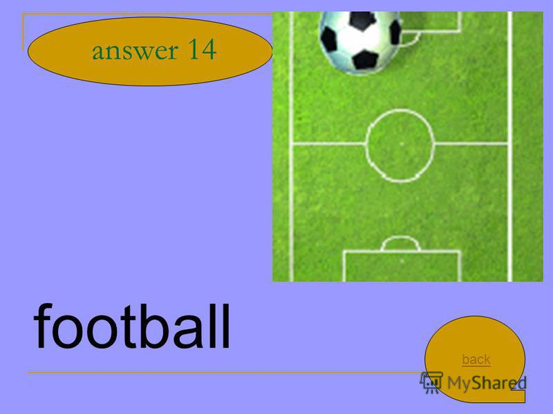 football answer 14 back