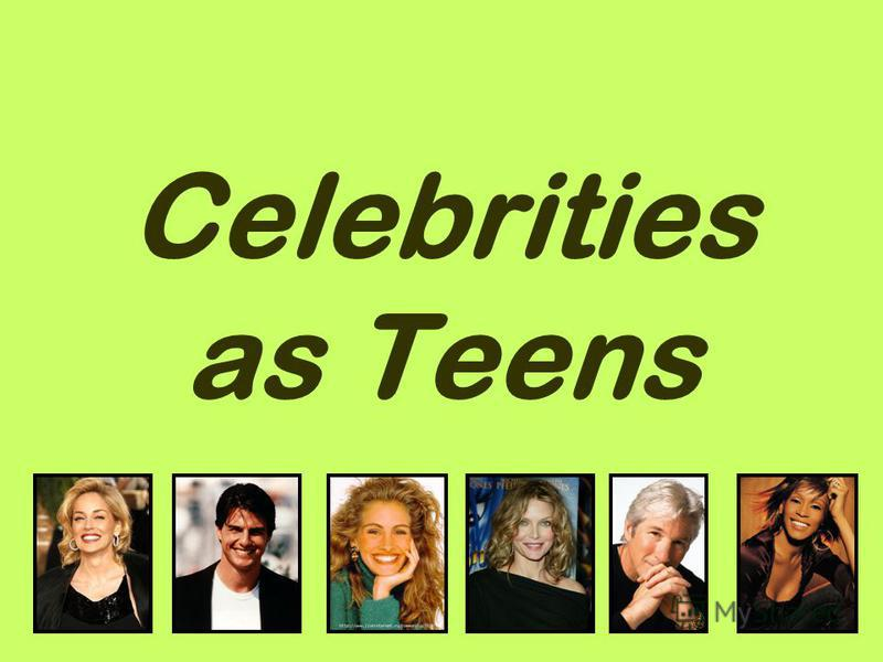 1 Celebrities as Teens