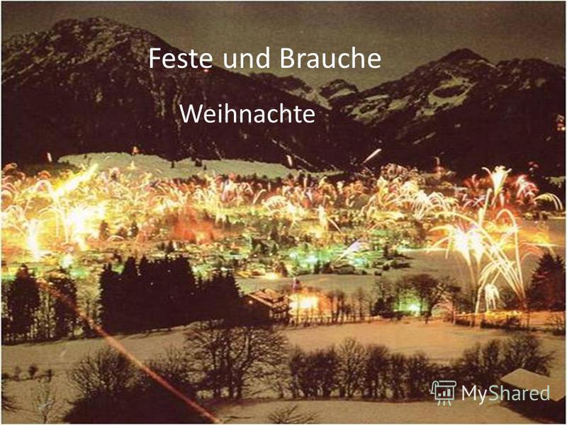 Feste und Brauche Weihnachte
