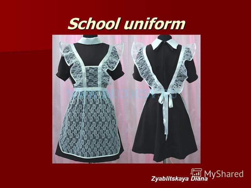 School uniform Zyablitskaya Diana