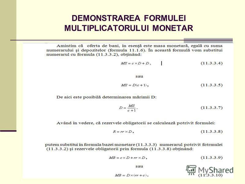 DEMONSTRAREA FORMULEI MULTIPLICATORULUI MONETAR