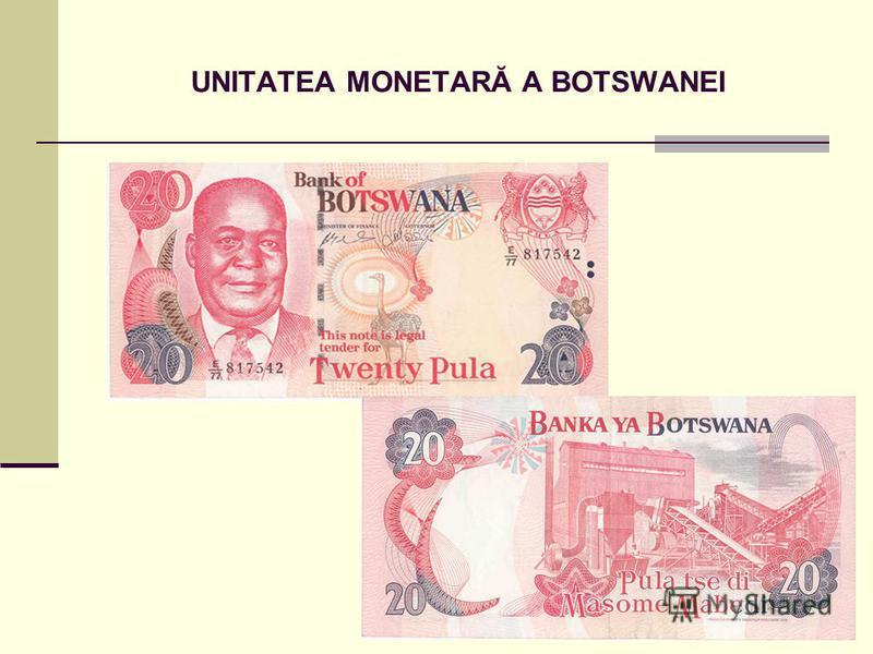 UNITATEA MONETARĂ A BOTSWANEI